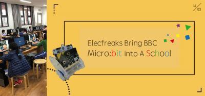 Elecfreaks Bring BBC Micro:bit into A Primary School