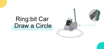 Ring:bit Car Study Case 02——Draw Circle