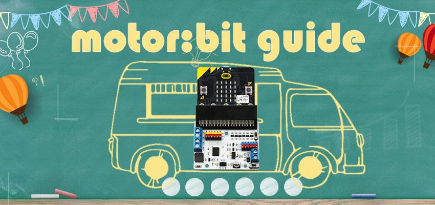 Elecfreaks Motor:bit User Guide