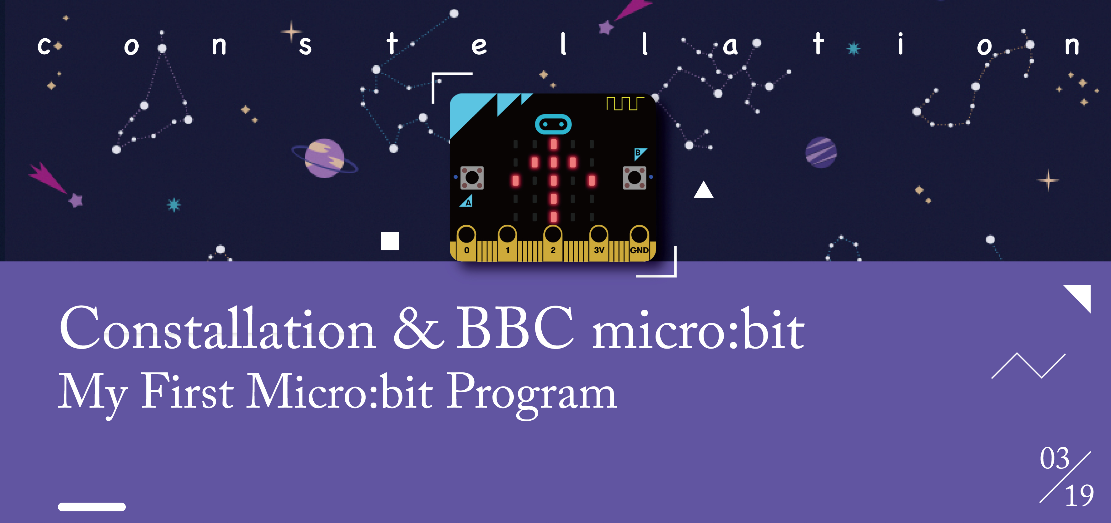 My First Program about BBC Micro:bit and Constallation
